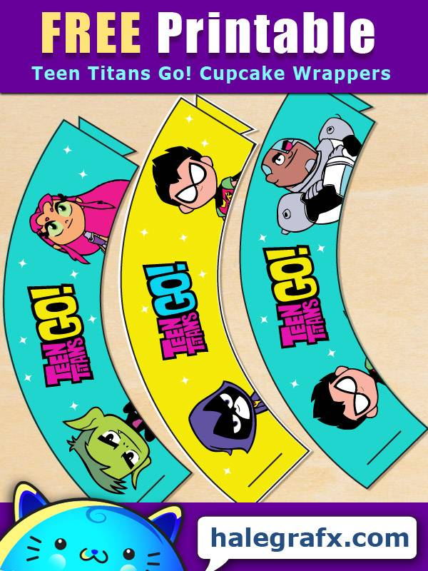 FREE Printable Teen Titans Go! Cupcake Wrappers